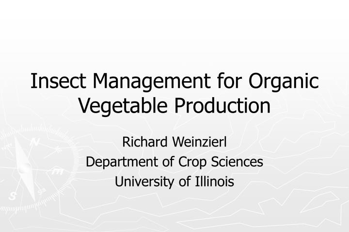 insect management for organic vegetable production n.