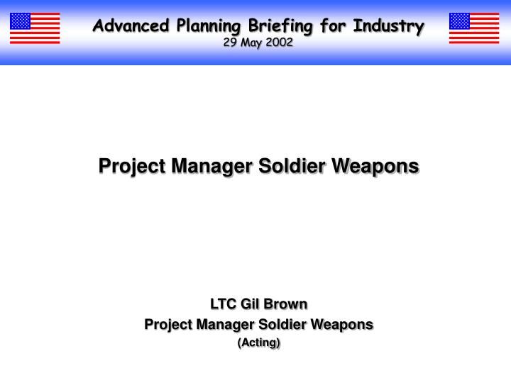 advanced planning briefing for industry 29 may 2002 n.