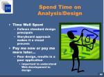 spend time on analysis design