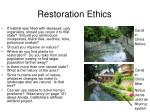 restoration ethics