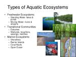 types of aquatic ecosystems