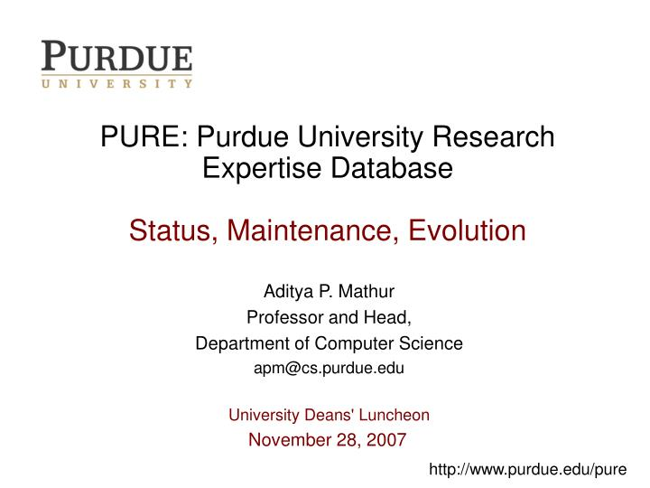 pure purdue university research expertise database status maintenance evolution n.