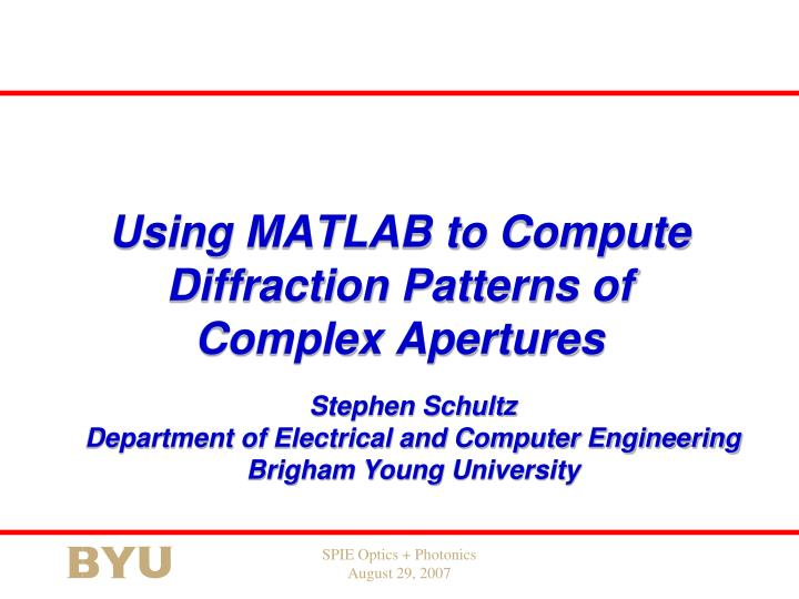using matlab to compute diffraction patterns of complex apertures n.