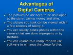 advantages of digital cameras