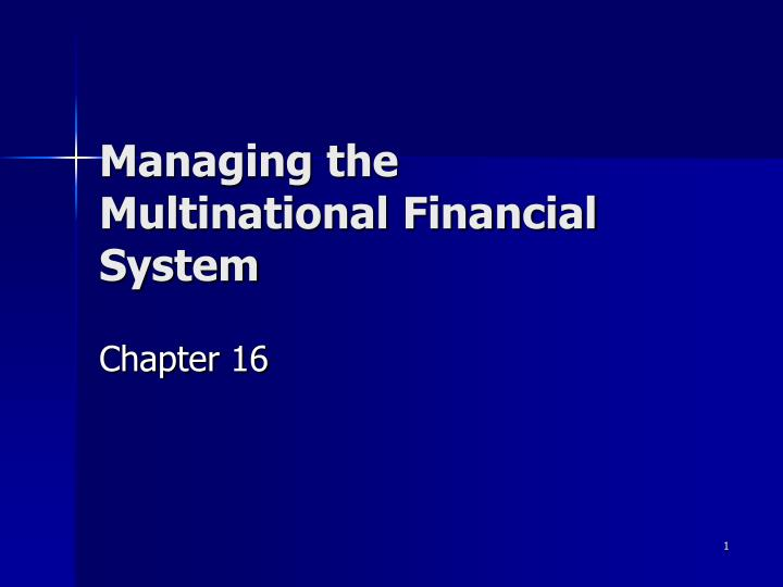 managing the multinational financial system n.