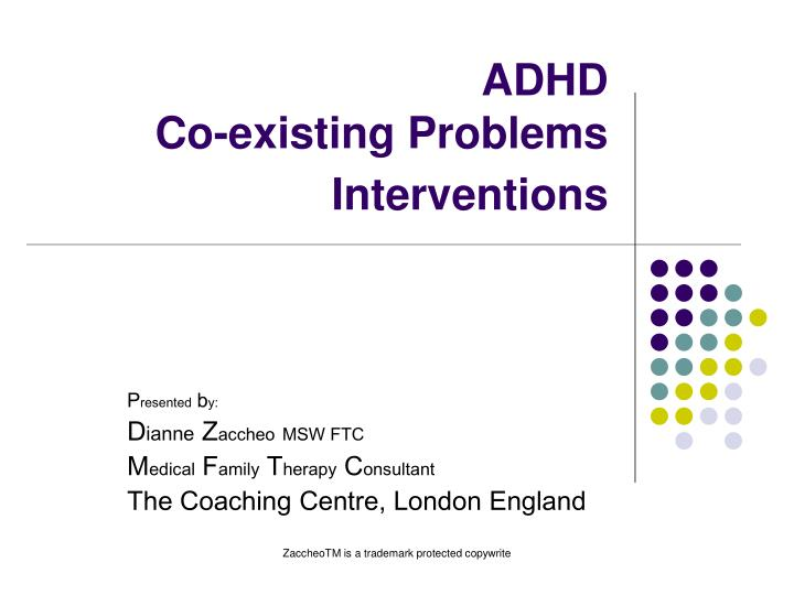 adhd co existing problems interventions n.