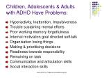 children adolescents adults with adhd have problems