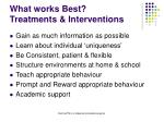 what works best treatments interventions