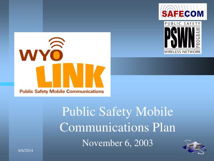 public safety mobile communications plan november 6 2003 n.