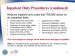 inpatient only procedures continued