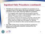 inpatient only procedures continued2