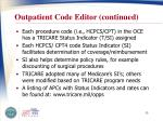 outpatient code editor continued
