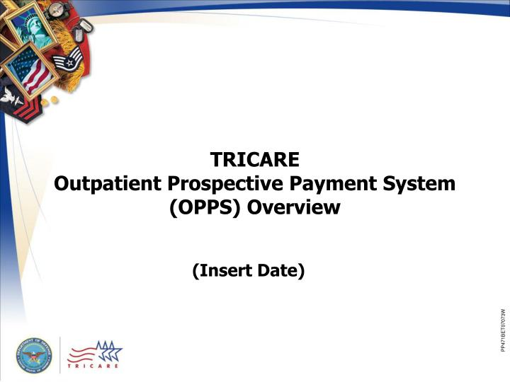 tricare outpatient prospective payment system opps overview n.