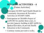 hiv aids activities 4 future activities