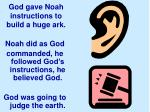 god gave noah instructions to build a huge ark