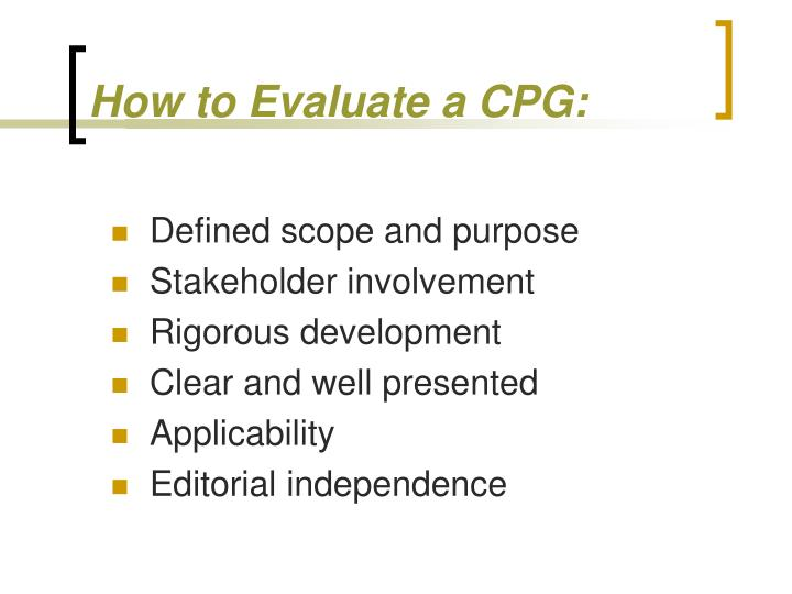 How to Evaluate a CPG: