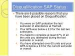 disqualification sap status