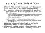 appealing cases to higher courts