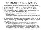 two routes to review by the sc