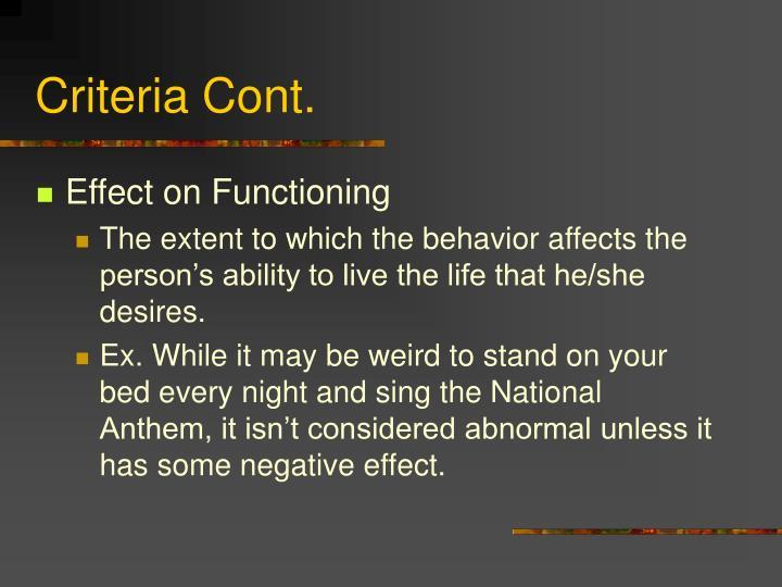 Criteria Cont.