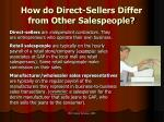 how do direct sellers differ from other salespeople