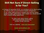 still not sure if direct selling is for you