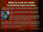 what to look for when evaluating opportunities