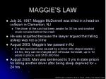 maggie s law