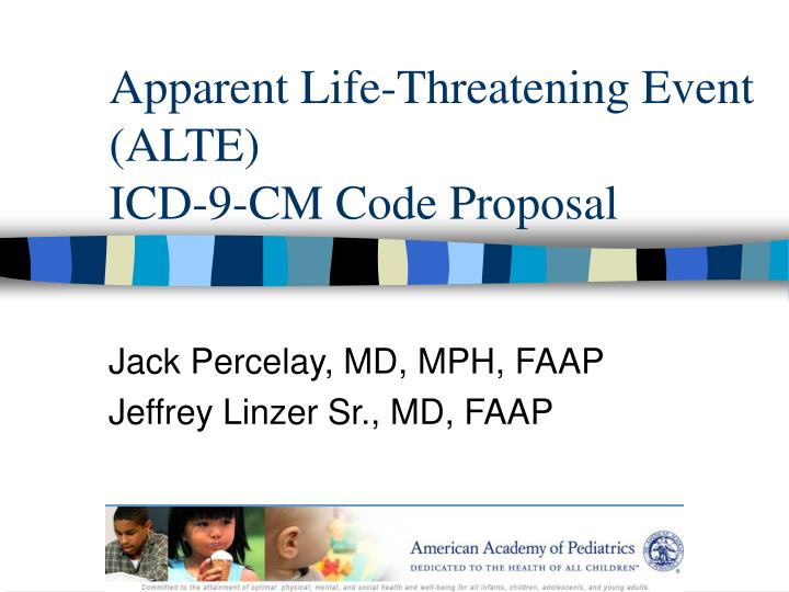 apparent life threatening event alte icd 9 cm code proposal n.