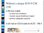 without a unique icd 9 cm code