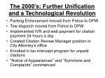 the 2000 s further unification and a technological revolution