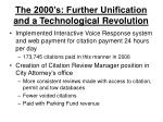 the 2000 s further unification and a technological revolution3