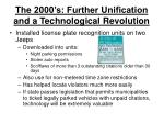 the 2000 s further unification and a technological revolution7