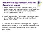 historical biographical criticism questions to ask