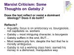 marxist criticism some thoughts on gatsby 2