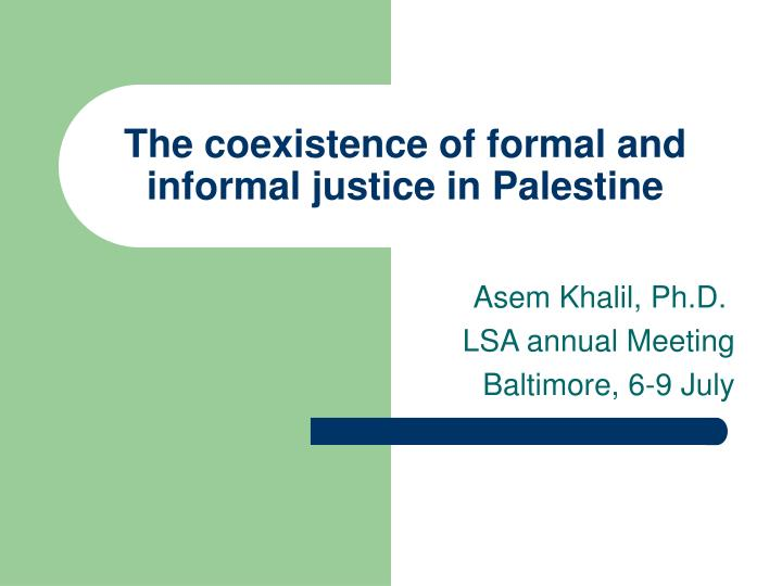 the coexistence of formal and informal justice in palestine n.