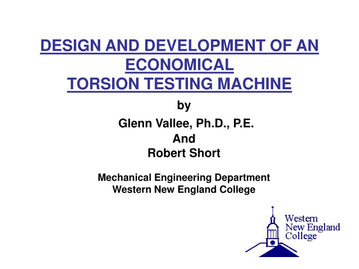 design and development of an economical torsion testing machine n.