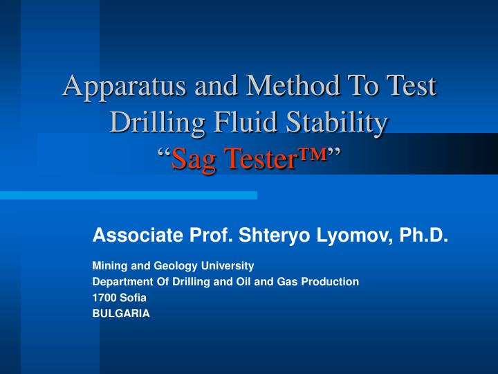apparatus and method to test drilling fluid stability sag tester n.