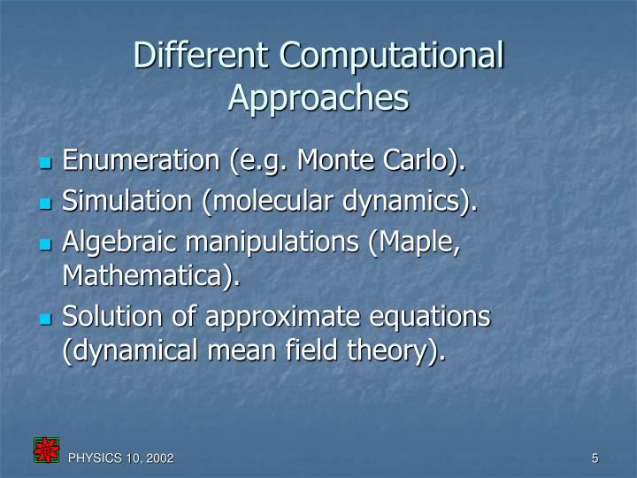 Different Computational Approaches