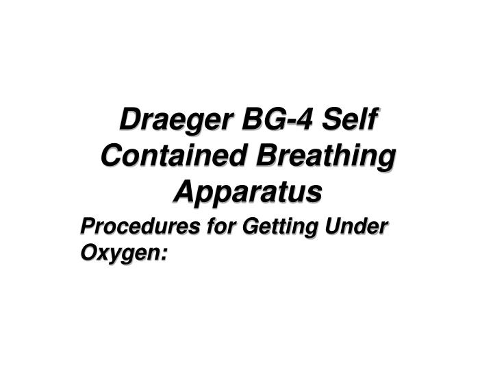 draeger bg 4 self contained breathing apparatus n.