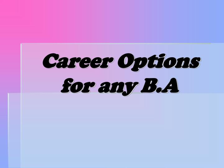 career options for any b a n.