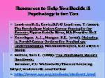 resources to help you decide if psychology is for you