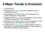 6 major trends in evolution