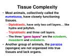 tissue complexity