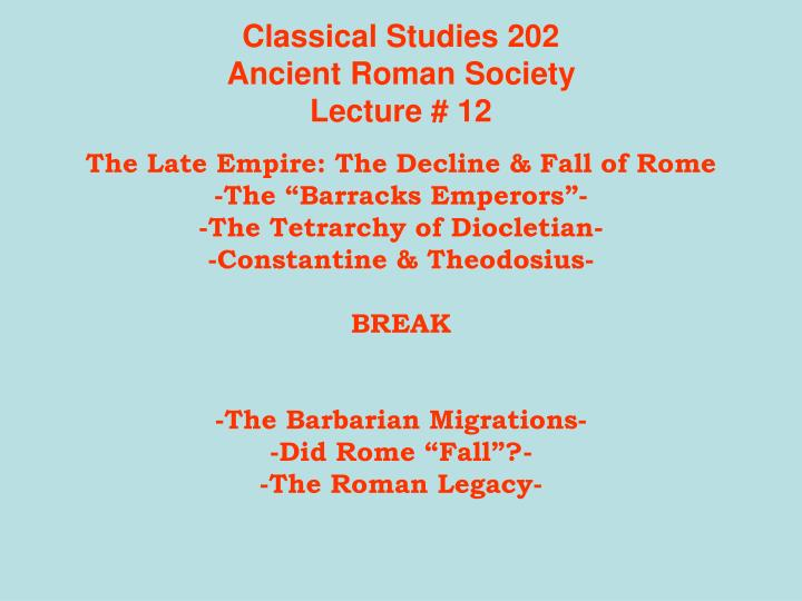 classical studies 202 ancient roman society lecture 12 n.
