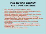 the roman legacy 8th 10th centuries