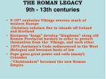 the roman legacy 9th 13th centuries