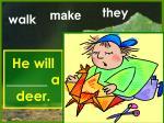 he will a deer