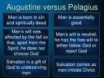 augustine versus pelagius
