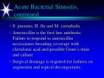acute bacterial sinusitis continued